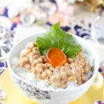 宝石の輝き 卵黄の醤油漬け納豆ご飯
