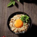 とろろ納豆卵かけご飯【レシピ】
