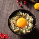 のり茶漬け卵かけご飯 【レシピ】